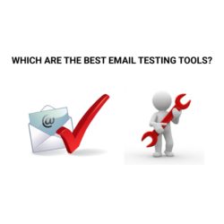 BEST EMAIL TESTING TOOLS TO HAVE A SUCCESSFUL CAMPAIGN