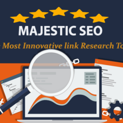 Majestic SEO Tool- The must-have backlink building tool