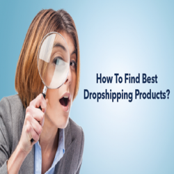 How To Find Best Dropshipping Products easily