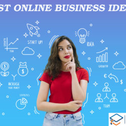 Top Best Online Business Ideas To Promote Your Business Digitally